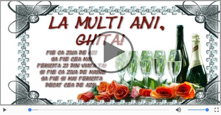 Felicitari muzicale de zi de nastere - It's your birthday, Ghita! La multi ani!