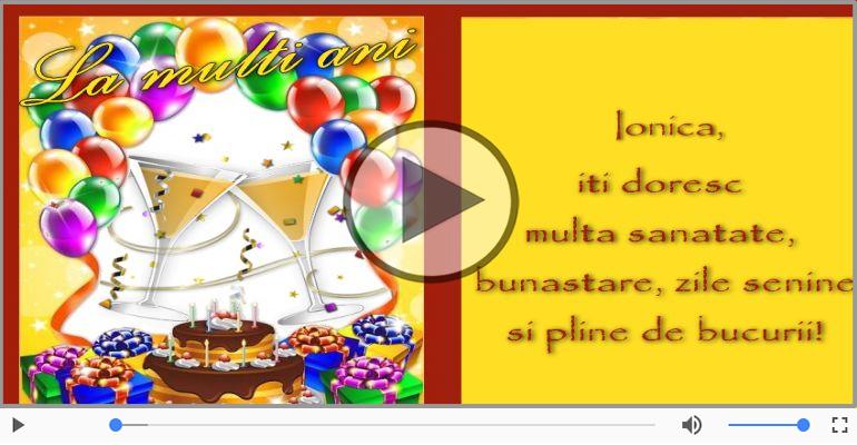 Felicitari muzicale de zi de nastere - Happy Birthday to you, Ionica!