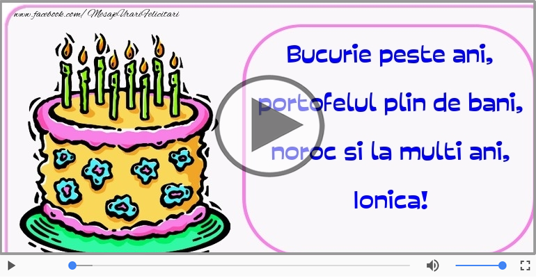Felicitari muzicale de zi de nastere - Felicitare muzicala - Happy Birthday Ionica!