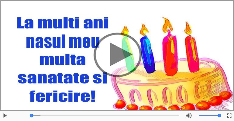 Felicitari muzicale de zi de nastere - La multi ani, Nasul meu!