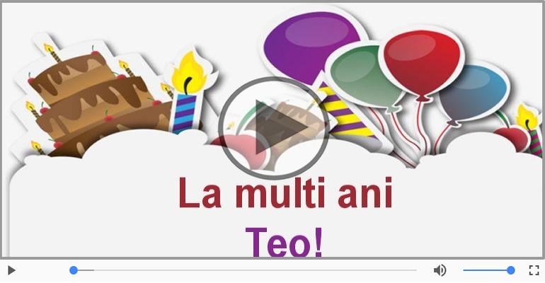 Felicitari muzicale de zi de nastere - La multi ani, Teo!