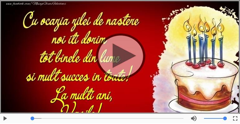 Felicitari muzicale de zi de nastere - Tort - La multi ani, Vasile!