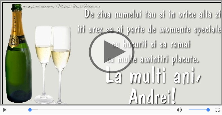 Felicitari muzicale de Ziua Numelui - Felicitare muzicala de ziua numelui pentru Andrei!