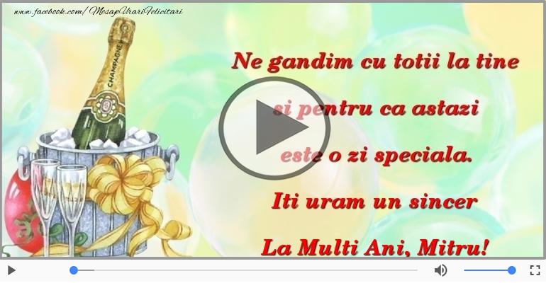 Felicitari muzicale de Ziua Numelui - La Multi Ani, Mitru!