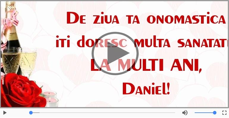 Felicitari muzicale de Ziua Numelui - Felicitare muzicala de ziua numelui pentru Daniel!