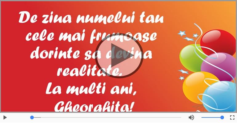 Felicitari muzicale de Ziua Numelui - La multi ani, Gheorghita!