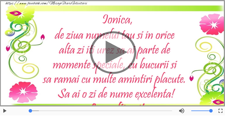 Felicitari muzicale de Ziua Numelui - La multi ani, Ionica!