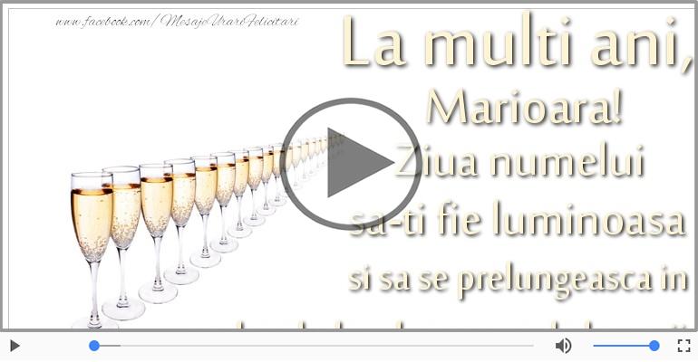 Felicitari muzicale de Ziua Numelui - La multi ani, de ziua numelui Marioara!